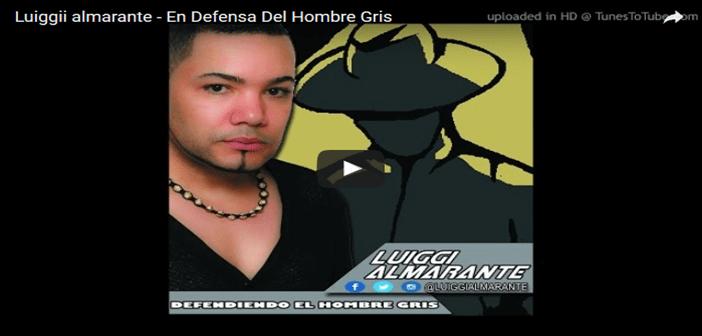 NACIO PEGADA – Luiggii almarante – En Defensa Del Hombre Gris