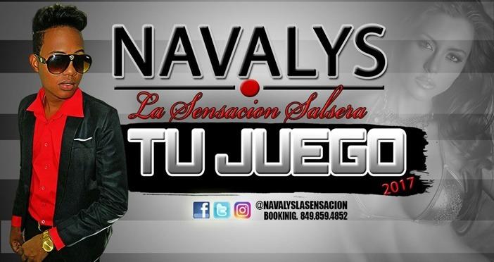 SALSA NUEVA: Navalys La Sensacion Salcera – Tu Juego