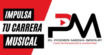 Lleva Tu Carrera Musical Al Siguiente Nivel Con El Poder Media Group